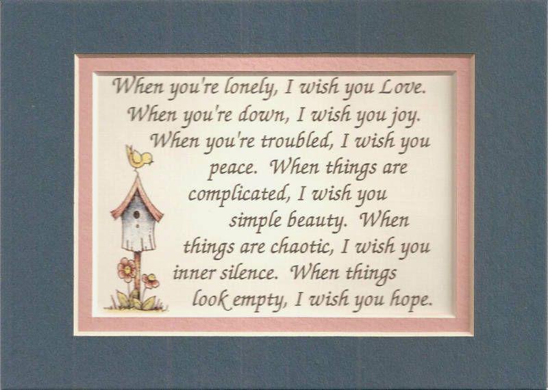 Peace Joy LONELY Hope FRIENDs LOVE verses poems plaques